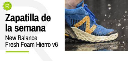 Zapatilla de la semana: New Balance Fresh Foam Hierro v6