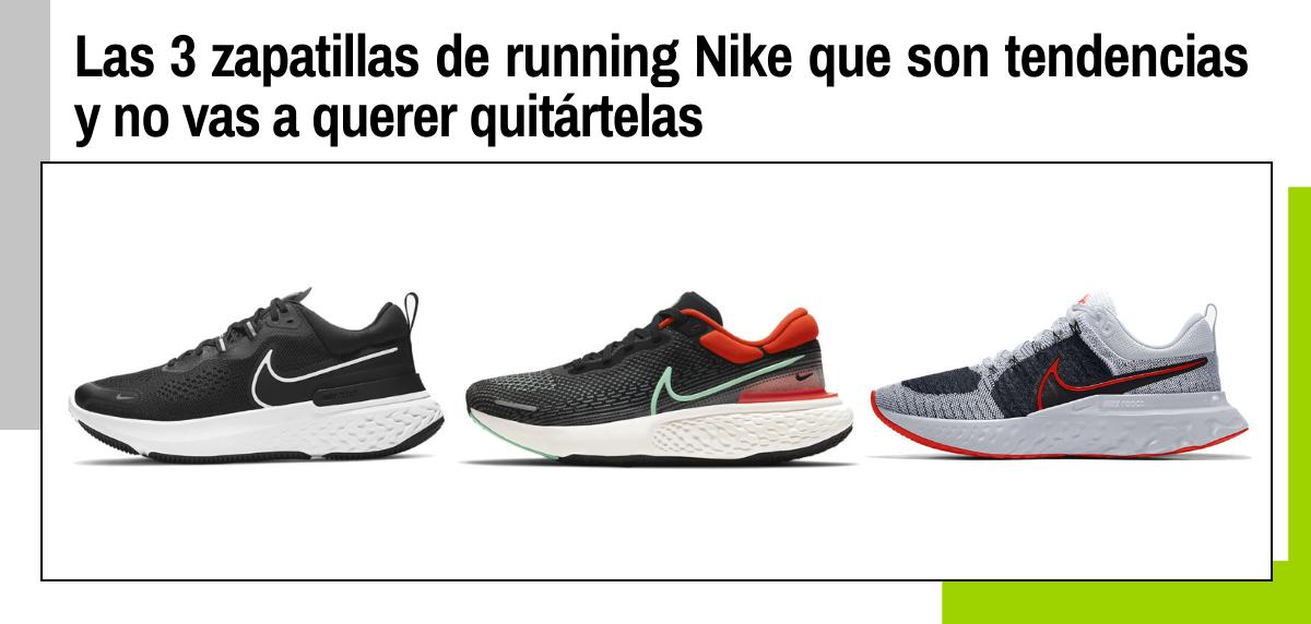 Las 3 zapatillas de running Nike que son tendencia y no vas a querer quitártelas