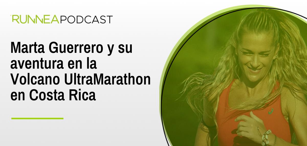 Marta Guerrero y su aventura en la Volcano Ultra Marathon en Costa Rica
