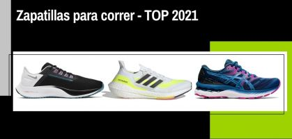 Las mejores zapatillas running 2021