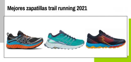 Mejores zapatillas trail running 2021