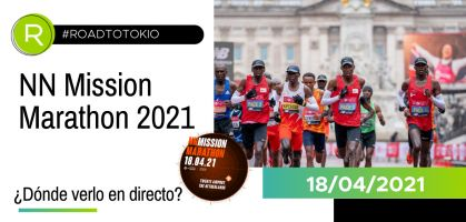 NN Mission Marathon 2021, en directo