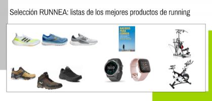 Selección RUNNEA: listados de mejores zapatillas, pulsómetros, cintas de correr...