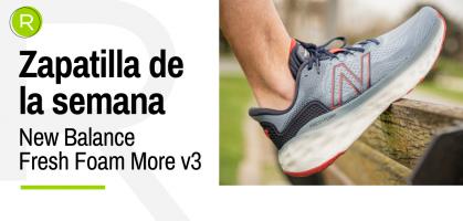 Zapatilla de la semana: New Balance Fresh Foam More V3