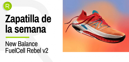 Zapatilla de la semana: New Balance Fuelcell Rebel v2