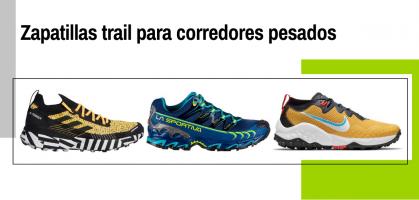 Zapatillas trail para corredores pesados