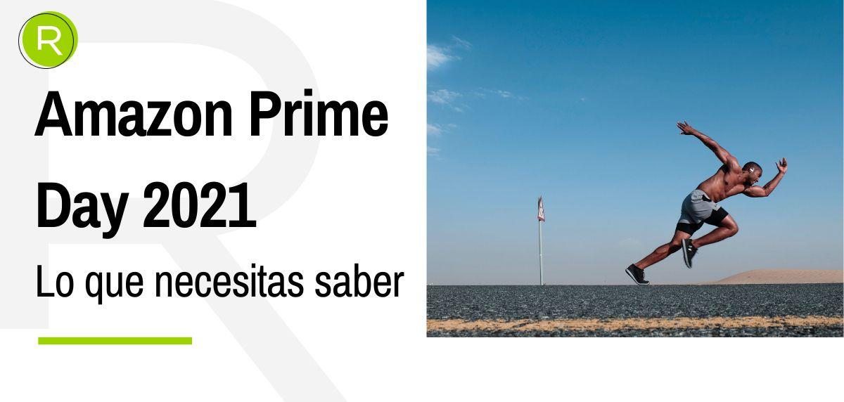 Amazon Prime Day 2021 España: Qué es y cuándo se celebra
