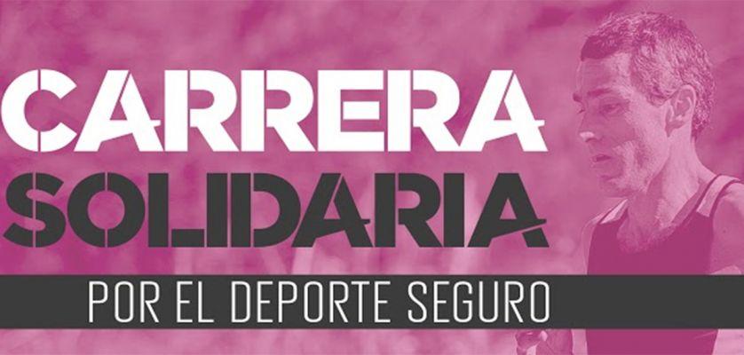 Carrera Solidaria por el Deporte Seguro 2021