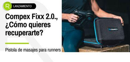 ¡Descubre las ventajas de los masajeadores musculares en corredores populares con la renovada Compex Fixx 2.0 !