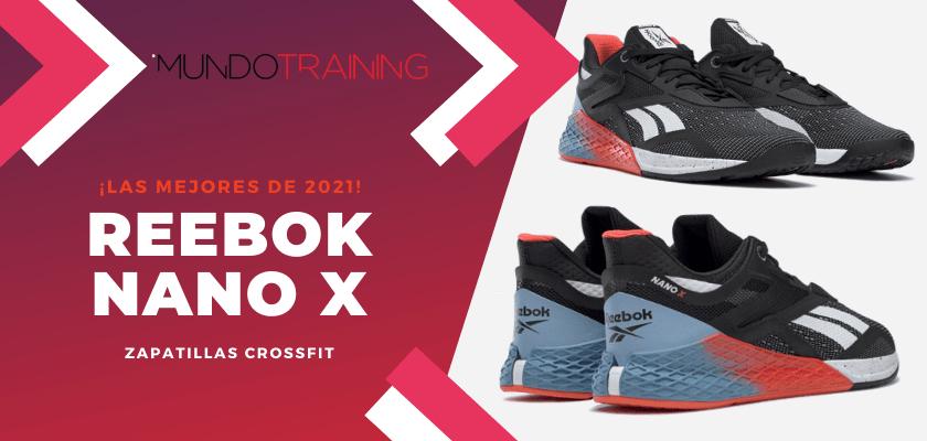 Zapatillas de crossfit más destacadas de 2021 - Reebok Nano X