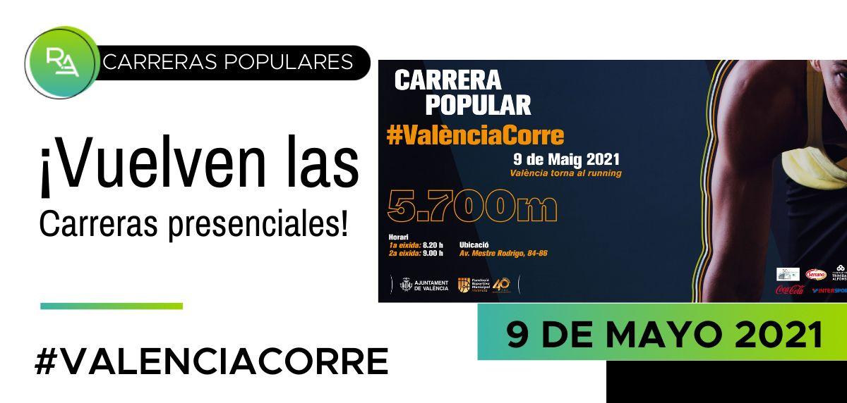 Valencia Corre: horarios y recorrido de la primera carrera popular presencial de 2021