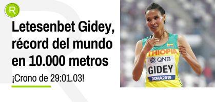 ¡Lluvia de récords del mundo en 10.000 metros en sólo 54 horas: Letesenbet Gidey y Asifan Hassan, sus protagonistas