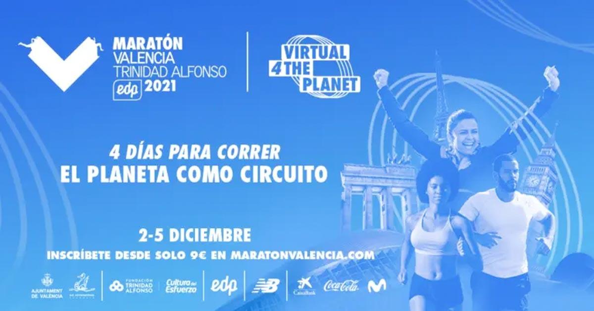 Maratón Valencia Trinidad Alfonso EDP Virtual 4 The Planet, inscripciones