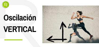 Oscilación vertical al correr: Aprende a ser más eficiente en el running