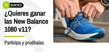 ¿Quieres ser tester de zapatillas y probar las New Balance Fresh Foam 1080 v11?