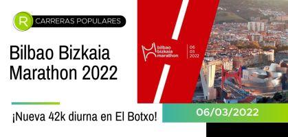 ¡Nuevo reto deportivo a la vista: Bilbao Bizkaia Marathon 2022, primera maratón diurna fijada para el mes de marzo!