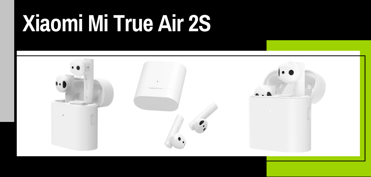 Mejores auriculares inalámbricos Xiaomi para salir a correr - Xiaomi Mi True Air 2S