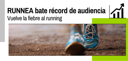 Vuelve la fiebre por el running: RUNNEA bate su récord de audiencia este verano