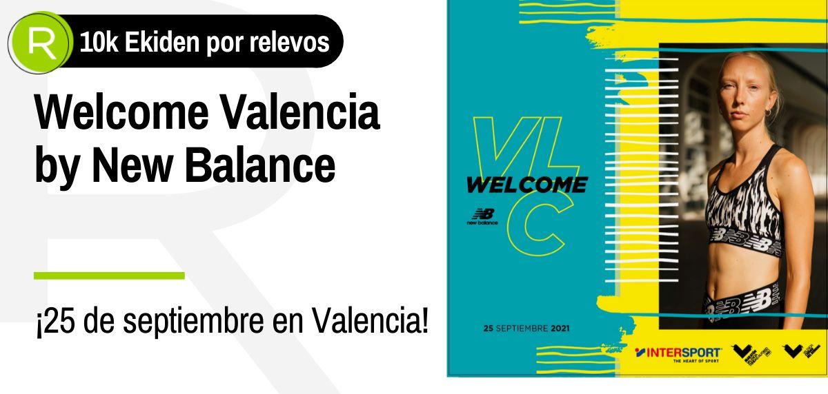10k Ekiden Welcome Valencia by New Balance ¿te apetece medir tu nivel en una carrera de relevos?
