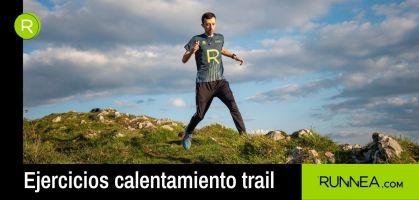 Calentamiento trail running: ejercicios y consejos