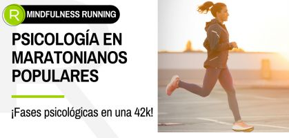 ¿Qué pasa por la cabeza del corredor popular de maratón? ¡Las 6 fases psicológicas en una 42k!