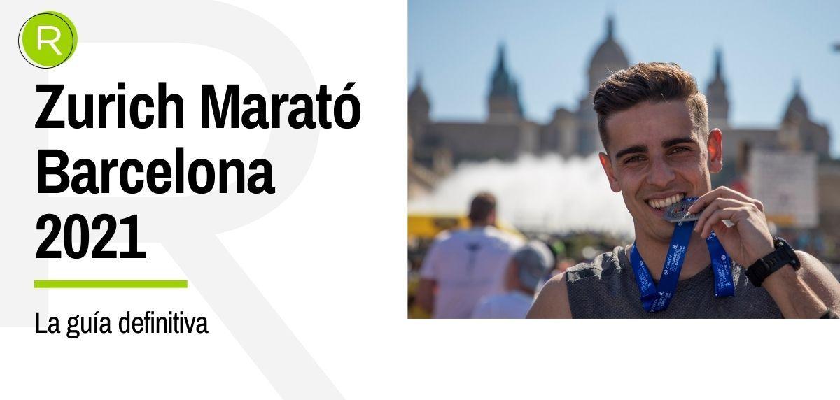 Guía completa para correr la Zurich Marató de Barcelona