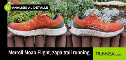 ¡Analizamos las Merrell Moab Flight: todo un placer calzárselas para correr medias y largas distancias!