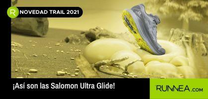 ¿Por qué las nuevas Salomon Ultra Glide opositan a mejor zapatilla trail running 2021?
