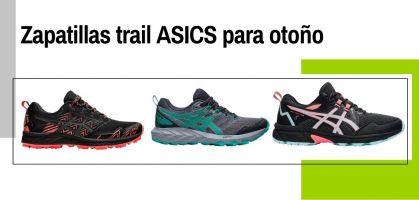 Otoño trail en ASICS: Estas son tus aliadas montañeras de la temporada
